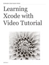 Learning Xcode With Video Tutorial