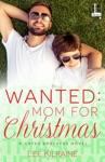 Wanted Mom For Christmas