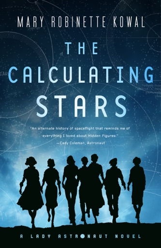 The Calculating Stars - Mary Robinette Kowal