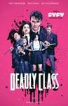 Deadly Class Vol 1