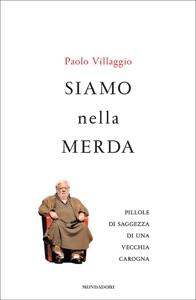 Siamo nella m***a da Paolo Villaggio