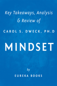 Mindset by Carol S. Dweck, Ph.D  Key Takeaways, Analysis & Review