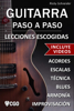 Lecciones Escogidas , Guitarra Paso a Paso - Ricky Schneider