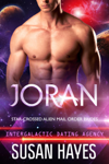 Joran: Star-Crossed Alien Mail Order Brides (Intergalactic Dating Agency)