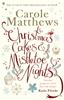 Carole Matthews - Christmas Cakes and Mistletoe Nights artwork