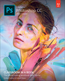 Adobe Photoshop CC Classroom in a Book (2018 release), 1/e