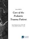 Care Of The Pediatric Trauma Patient