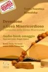 Devozione A Ges Misericordioso - Coroncina Della Divina Misericordia