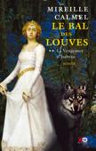 Le Bal des Louves