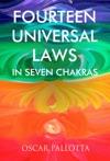 Fourteen Universal Laws In Seven Chakras