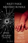 Riley Paige Mystery Bundle Once Cold 8 And Once Stalked 9