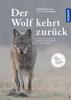 Günther Bloch & Elli H. Radinger - Der Wolf kehrt zurück Grafik