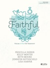 The Faithful - Bible Study EBook