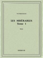 Les Misérables Tome 1