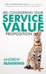 ReConsider Your Service Value Proposition