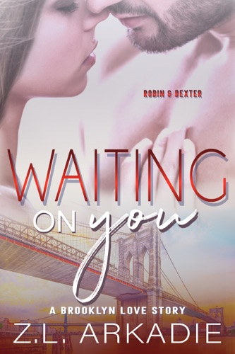 Z.L. Arkadie - Waiting On You