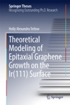 Theoretical Modeling Of Epitaxial Graphene Growth On The Ir111 Surface
