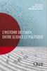 Odile Bournay, Pierre Cornu & Egizio Valceschini - L'histoire de l'Inra, entre science et politique illustration