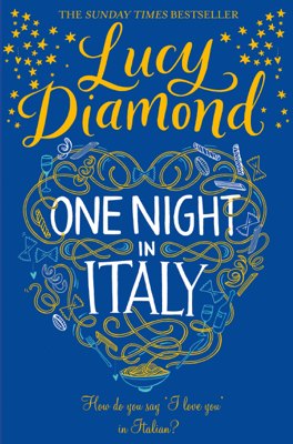 Lucy Diamond - One Night in Italy book