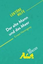 Der alte Mann und das Meer von Ernest Hemingway (Lektürehilfe)