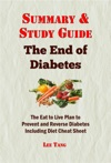 Summary  Study Guide - The End Of Diabetes