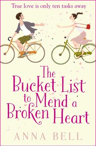 Anna Bell - The Bucket List to Mend a Broken Heart