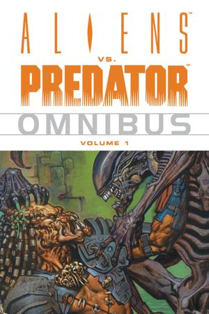 Aliens vs. Predator Omnibus Volume 1 - Various Authors