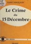 Le Crime Du 15 Dcembre