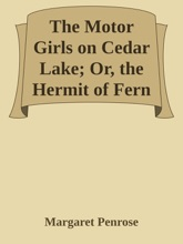 The Motor Girls on Cedar Lake; Or, the Hermit of Fern Island