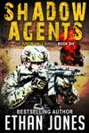 Shadow Agents A Justin Hall Spy Thriller