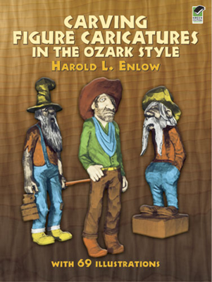 Carving Figure Caricatures in the Ozark Style - Harold R. Enlow book