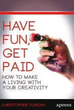 Have Fun, Get Paid