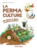 La permaculture en pas à pas - Robert Elger