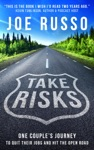 Take Risks One Couples Journey To Quit Their Jobs And Hit The Open Road