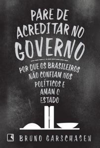 Pare de acreditar no governo Book Cover
