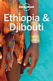 Ethiopia & Djibouti Travel Guide