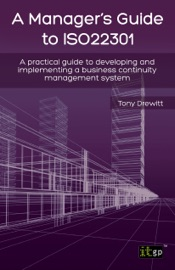Download and Read Online A Manager's Guide to ISO22301