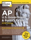 Cracking The AP US Government  Politics Exam 2019 Edition