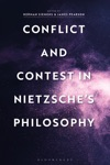 Conflict And Contest In Nietzsches Philosophy