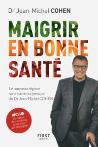 Maigrir en bonne santé - le nouveau régime du Dr Jean-Michel Cohen La couverture du livre martien