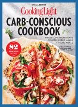 COOKING LIGHT Carb-Conscious Cookbook