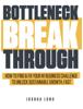 Bottleneck Breakthrough - Joshua Long