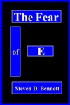 The Fear Of E