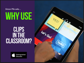 Why use Clips in the Classroom? book