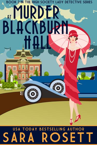 Murder at Blackburn Hall by Sara Rosett