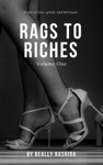 Rags To Riches Volume One