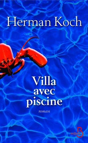 Herman Koch - Villa avec piscine