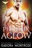 Phoenix Aglow