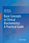 Basic Concepts In Clinical Biochemistry A Practical Guide