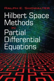 Download and Read Online Hilbert Space Methods in Partial Differential Equations